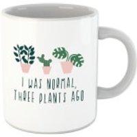 I Was Normal Three Plants Ago Mug - Plants Gifts