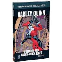 DC Comics Graphic Novel Collection - Harley Quinn: Preludes & Knock-Knock Jokes - Volume 9