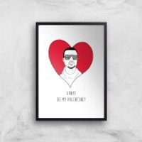 Kanye Be My Valentine? Art Print - A2 - Black Frame