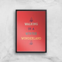 Walking In A Winter Wonderland Art Print - A2 - Black Frame - Walking Gifts