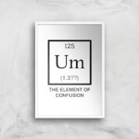 The Element Of Confusion Art Print - A2 - White Frame