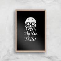 Ay Ese Skate Art Print - A2 - Wood Frame
