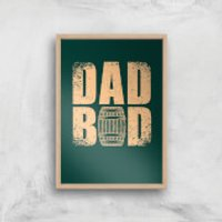Dad Bod Art Print - A2 - Wood Frame