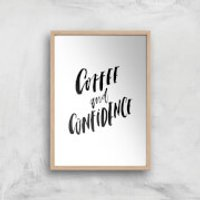 PlanetA444 Coffee and Confidence Art Print - A2 - Wood Frame