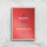Walking In A Winter Wonderland Art Print - A2 - Wood Frame - Walking Gifts