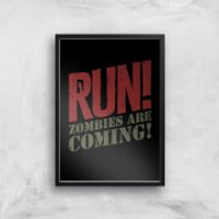 RUN! Zombies Are Coming! Art Print - A3 - Black Frame - Zombies Gifts