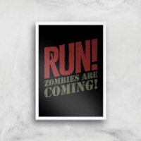 RUN! Zombies Are Coming! Art Print - A3 - White Frame - Zombies Gifts