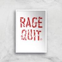 Rage Quit Art Print - A3 - White Frame