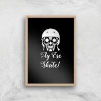 Ay Ese Skate Art Print - A3 - Wood Frame