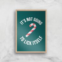 It's Not Going To Lick Itself Art Print - A3 - Wood Frame