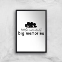 Little Moments Big Memories Art Print - A4 - Black Frame - Memories Gifts