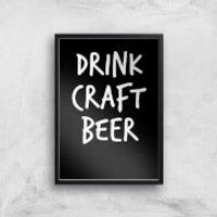 Drink Craft Beer Art Print - A4 - Black Frame - Craft Gifts