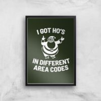 I Got Ho's In Different Area Codes Art Print - A4 - Black Frame - Different Gifts