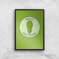 Baby It's Kale Outside Art Print - A4 - Black Frame - Outside Gifts