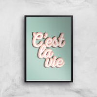 C'est La Vie Giclee Art Print - A3 - Black Frame