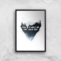 Balazs Solti Take A Walk On The Wild Side Art Print - A4 - Black Frame