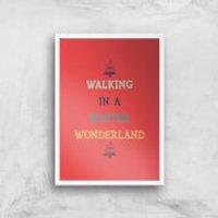 Walking In A Winter Wonderland Art Print - A4 - White Frame - Walking Gifts