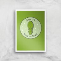 Baby It's Kale Outside Art Print - A4 - White Frame - Outside Gifts