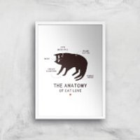 The Anatomy Of Cat Love Art Print - A4 - White Frame - Cat Gifts