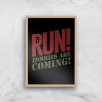 RUN! Zombies Are Coming! Art Print - A4 - Wood Frame - Zombies Gifts