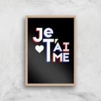 Je T'aime Art Print - A4 - Wood Frame