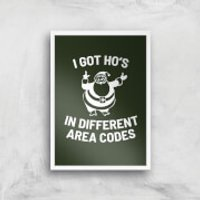 I Got Ho's In Different Area Codes Art Print - A4 - Wood Frame