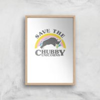 Save The Chubby Unicorns Art Print - A4 - Wood Frame - Unicorns Gifts