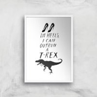 Rock On Ruby In Heels I Can Outrun A T-Rex Art Print - A4 - White Frame - Heels Gifts