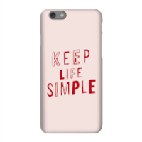 The Motivated Type Keep Life Simple Phone Case for iPhone and Android - iPhone 7 Plus - Tough Case -