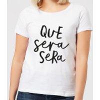The Motivated Type Que Sera Sera Women's T-Shirt - White - XL - White