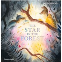 Thames and Hudson Ltd The Star in the Forest