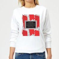 Better Than No Date At All Women's Sweatshirt - White - S - White