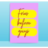 Fries Before Guys Greetings Card - Large Card