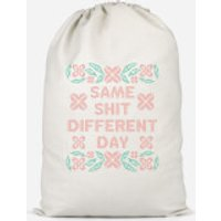 Same Shit Different Day Cotton Storage Bag - Large - Different Gifts
