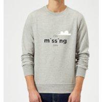 I'm Missing You Sweatshirt - Grey - XL - Grey