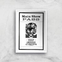 Main Show Pass Great American Circus Giclee Art Print - A3 - White Frame