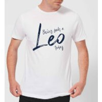 Being Such A Leo Today Men's T-Shirt - White - M - White
