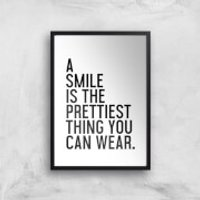 A Smile Is The Prettiest Thing You Can Wear Giclee Art Print - A4 - Black Frame