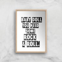 Baby Doll You Need Some Rock & Roll Giclee Art Print - A4 - Wooden Frame - Doll Gifts