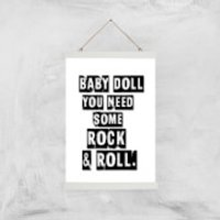 Baby Doll You Need Some Rock & Roll Giclee Art Print - A3 - White Hanger - Doll Gifts