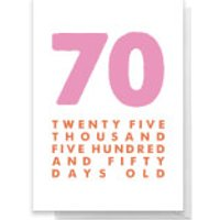 70 Twenty Five Thousand Five Hundred And Fifty Days Old Greetings Card - Standard Card