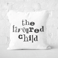 The Favoured Child Square Cushion - 40x40cm - Soft Touch