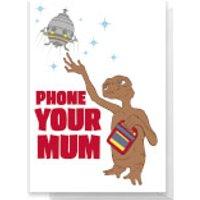 E.T. Phone Your Mum Greetings Card - Standard Card