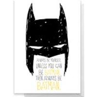 Batman Always Greetings Card - Standard Card