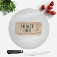 Circus Ticket Round Chopping Board