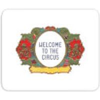 Welcome To The Circus Wide Emblem Mouse Mat