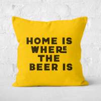 Home Is Where The Beer Is Square Cushion - 60x60cm - Soft Touch