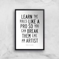 The Motivated Type Learn The Rules Like A Pro Giclee Art Print - A3 - Black Frame