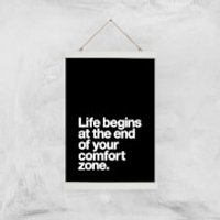 The Motivated Type Life Begins At The End Of Your Comfort Zone Giclee Art Print - A3 - White Hanger