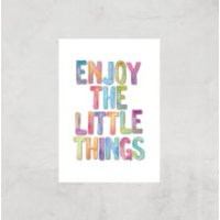 The Motivated Type Enjoy The Little Things Giclee Art Print - A3 - Print Only